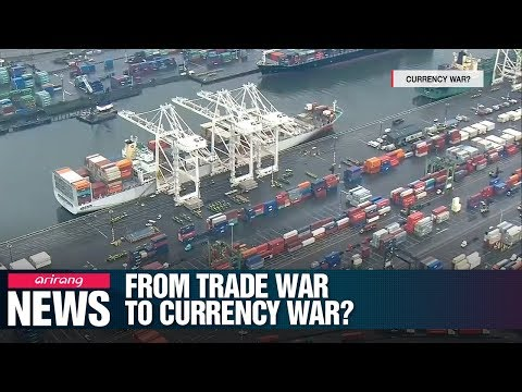 [NEWS IN-DEPTH] From Trade War To Currency War?