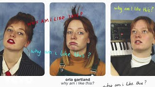Orla Gartland - Why Am I Like This?