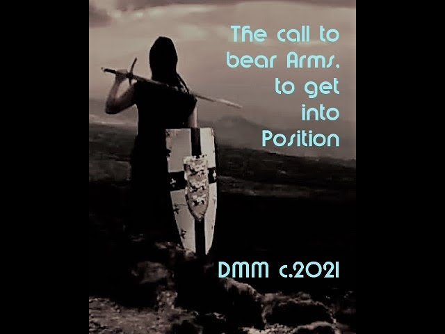 Get into POSITION! We are being called to Bear Arms!