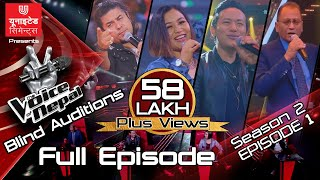 The Voice of Nepal Season 2 - 2019 - Episode 1