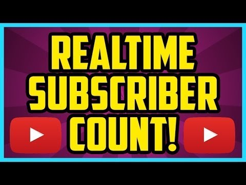 How To See Real Time Youtube Subscriber Count 2018