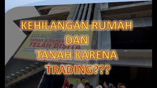 trading BANKRUT KARENA TRADING!