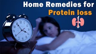 Home Remedies for Protein Loss in Urine in Hindi