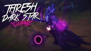 THRESH DARK STAR | MONTAGE by SKRAIFEX