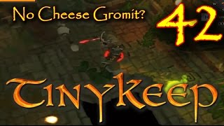 How To Escape Tiny Keep Episode 42 No Cheese Gromit?