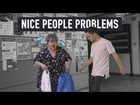 Nice People Problems