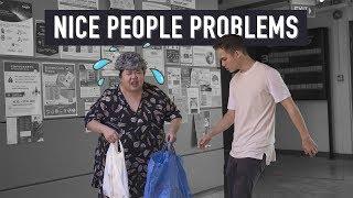 Nice People Problems