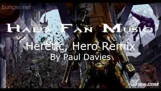 "Halo Fan Music - ""Heretic, Hero Remixed"" [By: Paul Davies]"