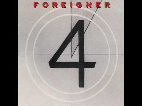 Foreigner Say You Will