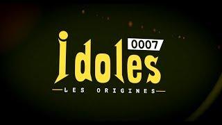 IDOLES - saison 7 : les Origines (Bande Annonce)