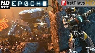 Epoch - PC Gameplay 1080p