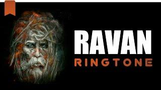 Ravan Ringtone | Raavan Ringtone | Ravana Ringtone | Whatsapp Status Video | BGM Ringtone