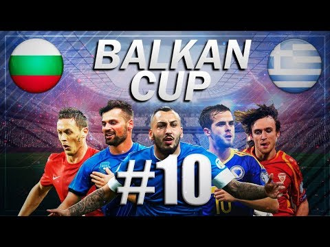 FIFA 18 - BALKAN CUP #10 - Bulgaria vs Greece - GROUP B
