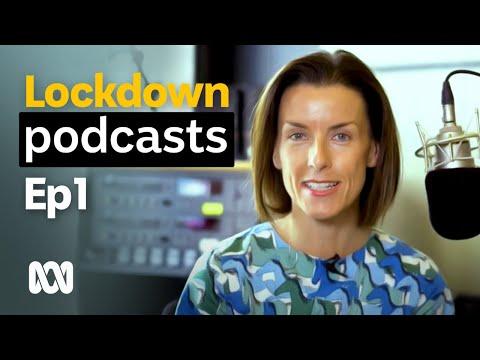 Best podcasts for COVID-19 lockdown | Episode 1 | ABC Australia