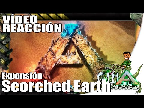 Vídeo Reacció ARK: Survival Evolved Expansión Scorched Earth