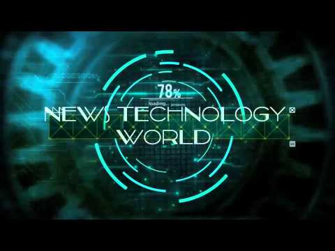 NEWS TECHNOLOGY WORLD