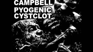 "BruceXCampbell - Split 7"" w/ Pyogenic Cystclot [2014]"