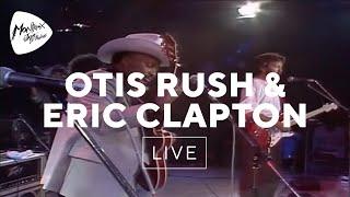 Otis Rush & Eric Clapton - Double Trouble (Live At Montreux 1986)