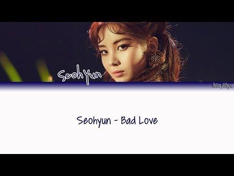 Seohyun (서현) – Bad Love Lyrics (Han|Rom|Eng)