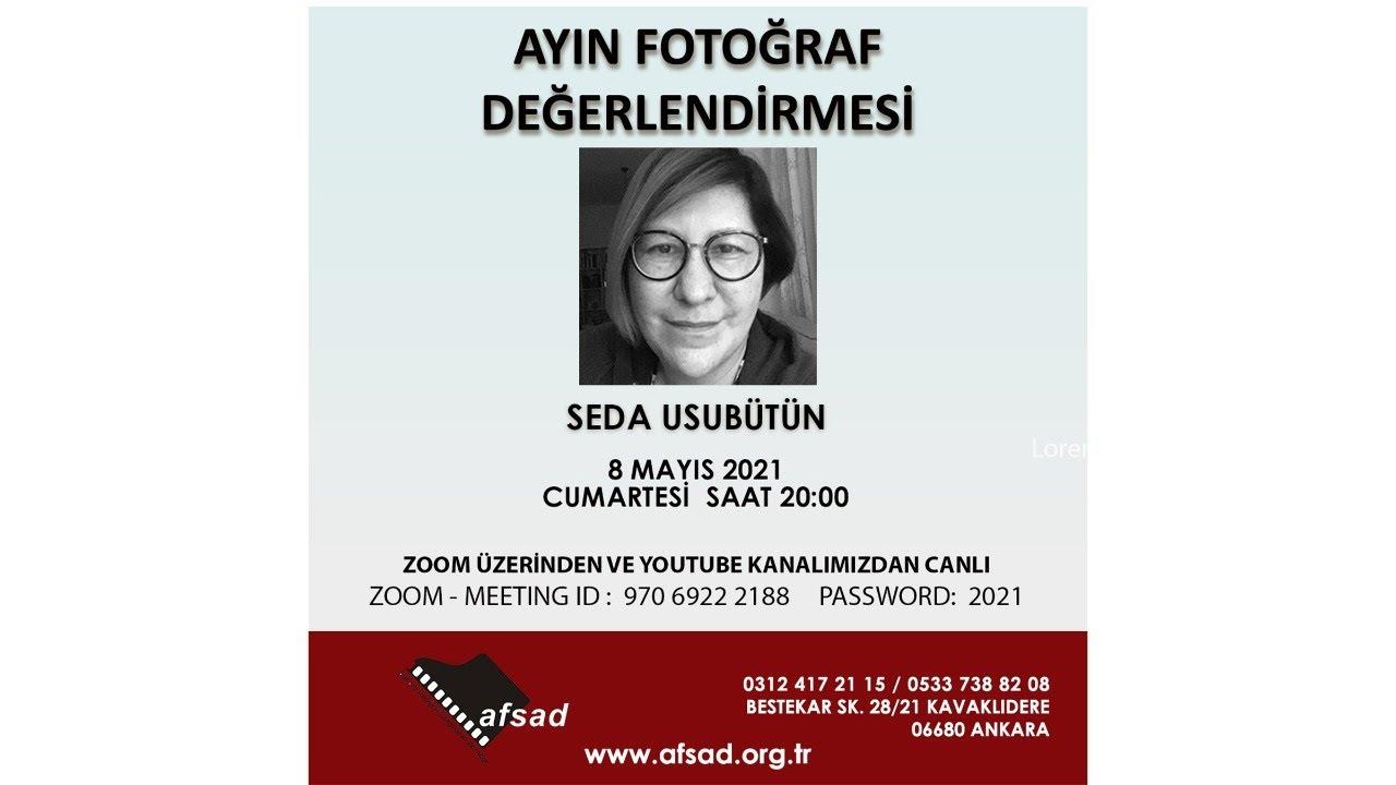 AFSAD - Ayın Fotoğrafı Etkinliği / Mayıs - 2021 -  Seda Usubütün