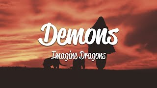 Imagine Dragons - Demons (Lyrics)
