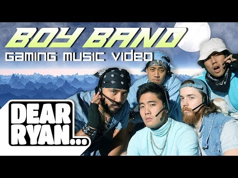 Boy Band Gaming Music Video! (Dear Ryan)