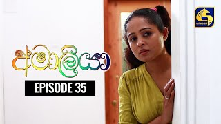 AMALIYA Episode 35 || අමාලියා II 04th October 2020 Thumbnail