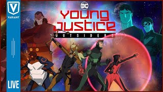 Variant LIVE: Young Justice Outsiders Review!