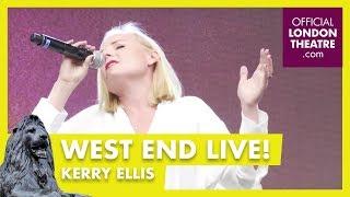 West End LIVE 2017: Kerry Ellis