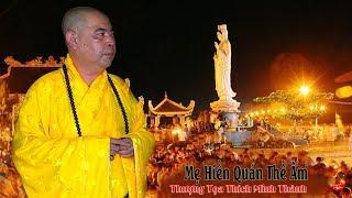 Mẹ Hiền Quán Thế Âm - TT. Thích Minh Thành