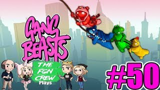 The FGN Crew Plays: Gang Beasts #50 - Total Control