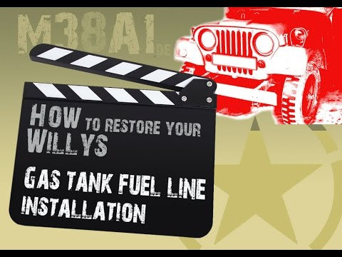 Restore your Willys | Gas tank fuel line installation | M38A1 on