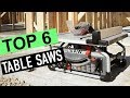 BEST 6: Table Saws 2018