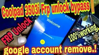 Coolpad 3503i google account remove