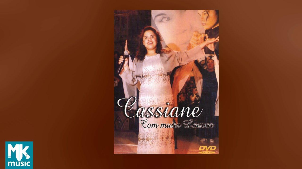 💿 Cassiane - Com Muito Louvor (DVD COMPLETO)