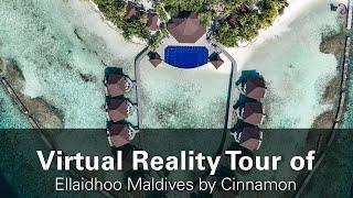 Ellaidhoo Maldives by Cinnamon VR Story