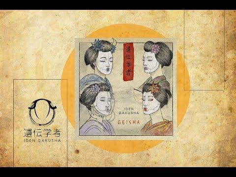 Iden Gakusha/遺伝学者 - GEISHA Full Stream