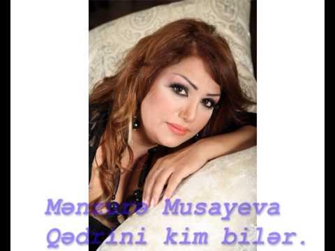 Menzure Musayeva - Qedrini kim biler
