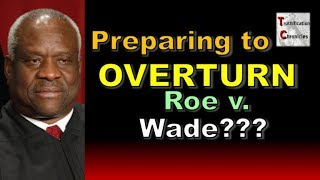 Truthification Chronicles - Preparing to OVERTURN Roe v Wade???