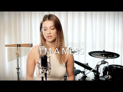 Bebe Rexha - I'm A Mess (Eva Treurniet Cover)