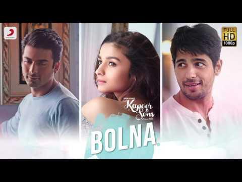 Bolna Full Song (Audio)- Kapoor & Sons | Sidharth Malhotra | Alia Bhatt | Fawad Khan | Arijit Singh