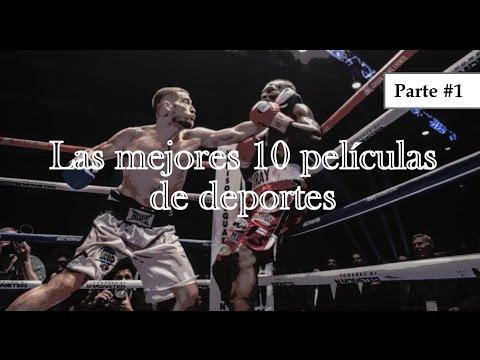Las mejores 10 películas de Deportes - (Incluye Trailers) Parte #1