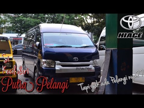 Reviewbus Putra Pelangi Dealova Toyota Hiace Medan Takengon Youtube