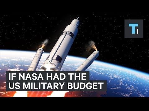 Here's what NASA could accomplish if it had the US military's $600 billion budget