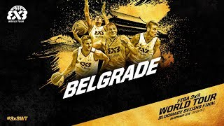 Team belgrade | world tour finalist | mixtape | fiba 3x3 world tour bloomage beijing final 2017