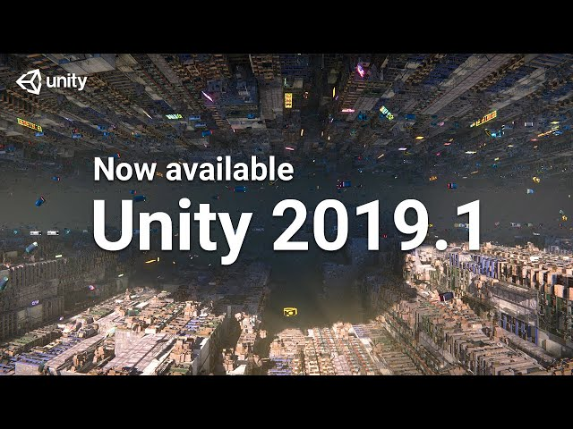 Unity 19 1 features: What's new for Android developers