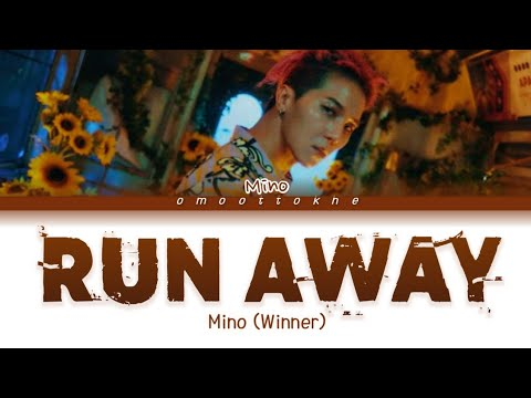 mino-winner-run-away-lyrics-(mino-winner-run-away-가사)-[color-coded/han/rom/eng]