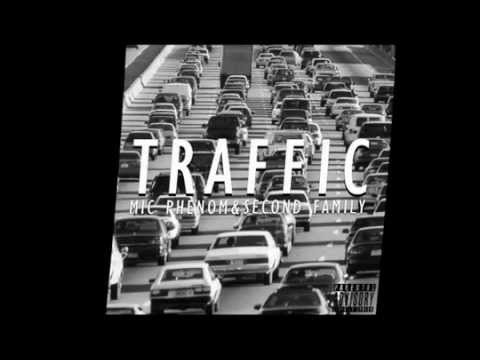 Mic Phenom Ft Second Family - Traffic | SecondFamilyFirst.com