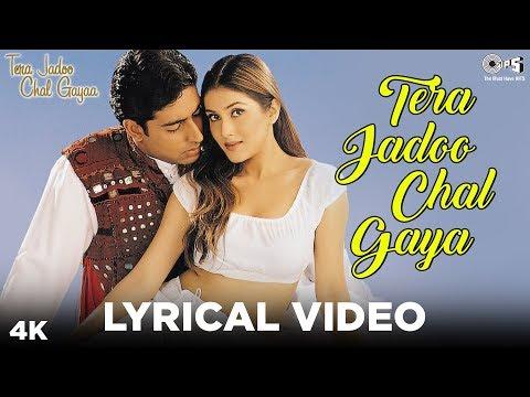 Tera Jadoo Chal Gaya Lyrical - Abhishek Bachchan, Kirti