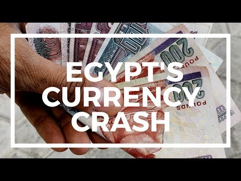 Egypt's currency crash... and how it effects YOU